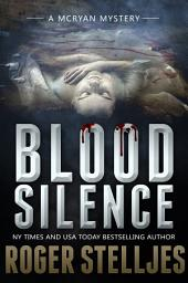 Blood Silence - Thriller (McRyan Mystery Series)