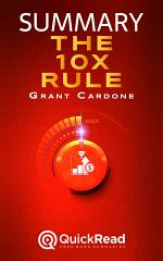 The 10X Rule by Grant Cardone (Summary)