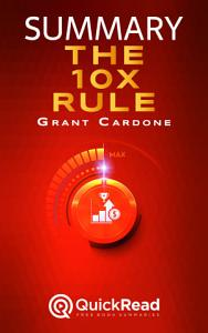 The 10X Rule by Grant Cardone (Summary) Book