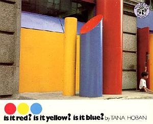 Is It Red  Is It Yellow  Is It Blue  PDF