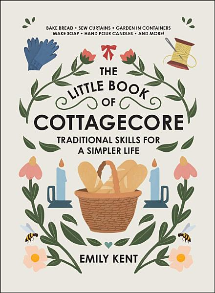 Download The Little Book of Cottagecore Book