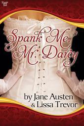 Spank Me, Mr. Darcy