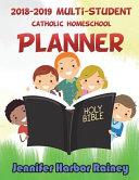 2018 2019 Multi Student Catholic Homeschool Planner