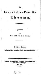 Die Krankheits-Familie Rheuma: Besonderer Teil 2. Abschnitt, Band 3