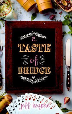 A Taste of Bridge