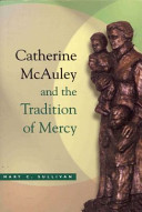 Catherine McAuley and the Tradition of Mercy PDF