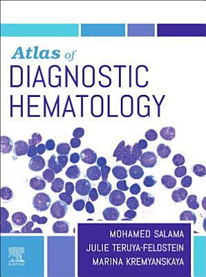 Atlas of Diagnostic Hematology E-Book