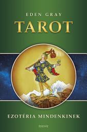 Tarot (Ezotéria Mindenkinek sorozat)