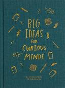 Big Ideas for Curious Minds Book