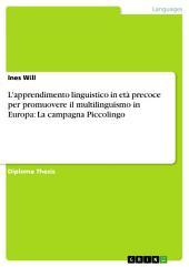 L'apprendimento linguistico in età precoce per promuovere il multilinguismo in Europa: La campagna Piccolingo