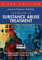 The American Psychiatric Publishing Textbook of Substance Abuse Treatment PDF