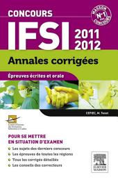 Annales corrigées Concours IFSI 2011-2012: Édition 12