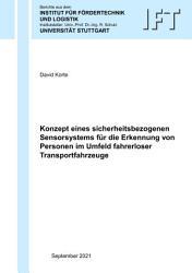 Konzept eines sicherheitsbezogenen Sensorsystems f  r die Erkennung von Personen im Umfeld fahrerloser Transportfahrzeuge PDF