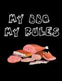 My BBQ My Rules