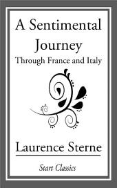 A Sentimental Journey: Through France and Germany