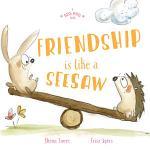 A Big Hug Book: Friendship is Like a Seesaw