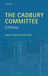 The Cadbury Committee: A History