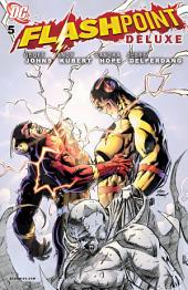 Flashpoint Deluxe Edition (2011-) #5