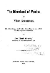 The merchant of Venice ...: Mit einleitung, erklärenden anmerkungen und abriss der Shakespeare-grammatik