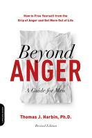 Beyond Anger  A Guide for Men PDF