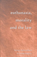 Euthanasia  Morality  and the Law PDF