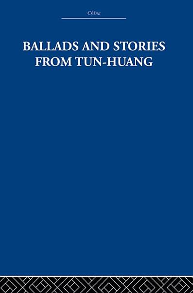 Download Ballads and Stories from Tun huang Book
