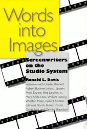 Words into Images: Screenwriters on the Studio System