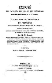 Expose des facultés, des lois et des opérations de l'ame, de l'esprit et de la pensée, ou principes d'anthropologie, psychologique et de logique, puisés aux meilleures sources
