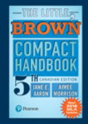 The Little  Brown Compact Handbook  Fifth Canadian Edition MLA Update PDF