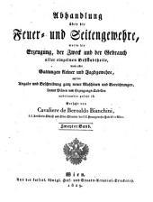 Abhandlung über die Feuer- und Seitengewehre: sammt Plänen und Erzeugungs-Tabellen. 2. 1829. - VIII, 252 S.