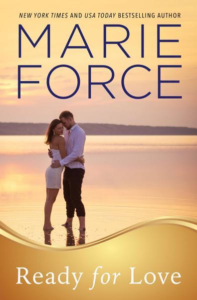 Ready For Love Gansett Island Series Book 3