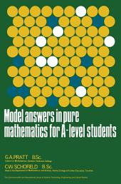 Model Answers in Pure Mathematics for A-Level Students: The Commonwealth and International Library: Commonwealth Library of Model Answers