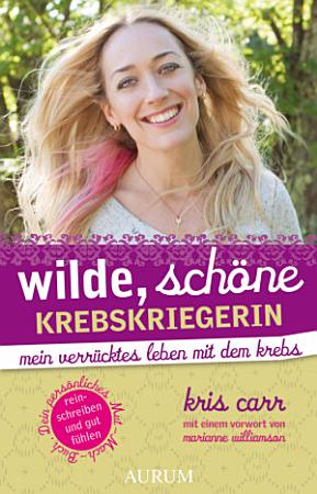 Wilde  sch  ne Krebskriegerin PDF