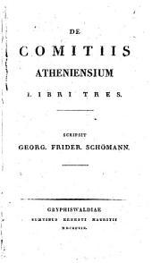 De comitiis Atheniensium: libri tres