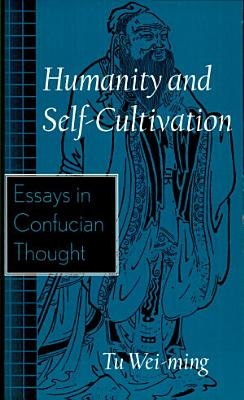 Humanity and Self cultivation
