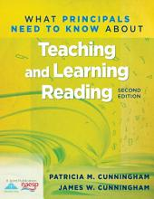 What Principals Need to Know About Teaching and Learning Reading