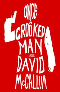 Once a Crooked Man Book
