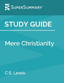 Study Guide Mere Christianity By C S Lewis Supersummary  Book PDF