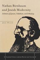 Nathan Birnbaum and Jewish Modernity PDF