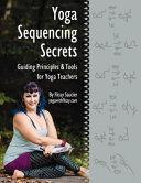 Yoga Sequencing Secrets Book