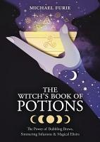 The Witch s Book of Potions PDF