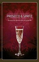 Prosecco And Spritz