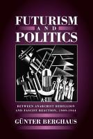 Futurism and Politics PDF