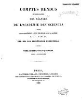Comptes rendus hebdomadaires des séances de l'Académie des sciences: Volume95,Numéros1à16