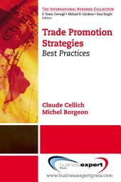 Trade Promotion Strategies: Best Practices