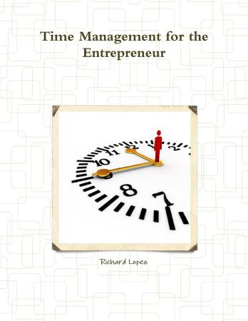 Time Management for the Entrepreneur PDF