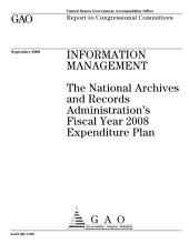 Information Management: The National Archives and Records Administration's Fiscal Year 2008 Expenditure Plan