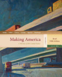 Making America  A History of the United States  Volume 2  From 1865  Brief PDF