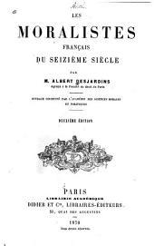 Les moralistes francais du seizième siècle