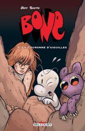 Bone T09: La Couronne d'aiguilles
